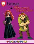 Brave and Hunchback of Notre Dame Coloring Book: 2 in 1 Coloring Book for Kids and Adults, Activity Book, Great Starter Book for Children with Fun, Ea