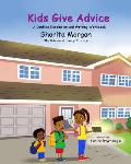 Kids Give Advice: The Writing and Conflict Resolution Workbook