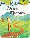 Rulers Don't Measure