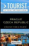 Greater Than a Tourist-Prague Czech Republic: 50 Travel Tips from a Local