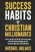 Success Habits of Christian Milionaires