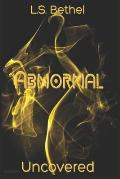 Abnormal: Uncovered