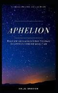 Aphelion: A Prose Poetry Collection