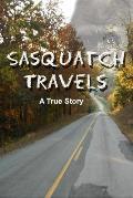 Sasquatch Travels