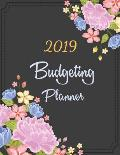 Budgeting Planner 2019: Black Cover Bloom, Daily Weekly & Monthly Bill Organizer, Expense Tracker for Every Days 8.5 x 11