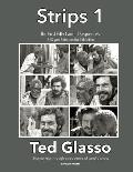 The First Fifty Candid Sequences - Strips 1 - (1969-1978): A Portfolio of the Earliest Work by Ted Glasso