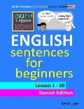 English Lessons Now! English Sentences for Beginners Lesson 1 - 20 Danish Edition