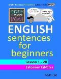 English Lessons Now! English Sentences for Beginners Lesson 1 - 20 Estonian Edition