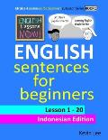 English Lessons Now! English Sentences for Beginners Lesson 1 - 20 Indonesian Edition