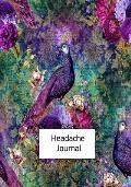 Headache Journal: Migraine Log Daily Tracking Notebook For Chronic Pain #3