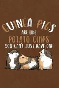 Guinea Pigs Are Like Potato Chips You Can't Just Have One: Journal, Notebook, Diary or Sketchbook with Dot Grid Paper