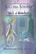 Kolumba Schafer and the wall of Wonderz