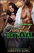 Tangled in Betrayal