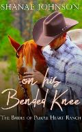 On His Bended Knee: A Sweet Marriage of Convenience Series