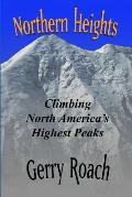 Northern Heights: Climbing North America's Highest Peaks
