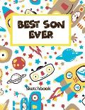 Best Son Ever: Practice Draw Workbook, Large Blank Pages for Sketching, Classroom Edition Sketchbook for Kids, Journal and Sketch Pad