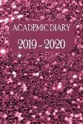 Academic Diary 2019 - 2020: Academic Weekly Diary: August 2019 to begin August 2020, with added extras in your diary (pink glitter cover)