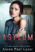 The Asylum: A Carmen Garcia Novel