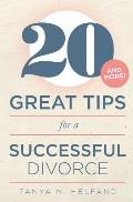 20 Great Tips for a Successful Divorce