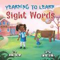 Yearning to Learn Sight Words