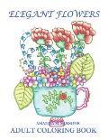 Elegant Flowers: Adult Coloring Book