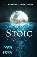 Stoic: A Collection of Short Stories