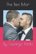 The Best Man: By George Parks