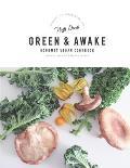 Green and Awake: Gourmet Vegan Recipes