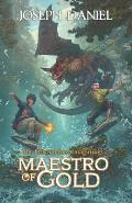 The Horrendous Imaginings Book 2: Maestro of Gold