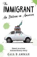 The Immigrant: An Italian in America