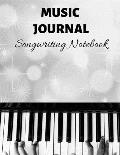 Music Journal Songwriting Notebook: 8.5 x 11 - 120 pages - Blank Music Staff Paper (12 Staffs Per Page) - Great for Musicians, Composers, Teachers and