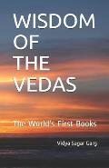 Wisdom of the Vedas: The World's First Books