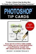 Photoshop Tip Cards: 100+ Simple How To Do It Tips