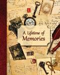 A Lifetime of Memories: A Guided Journal for Your Grandma, Grandpa or Parent to Record Their Memories and Life Experiences