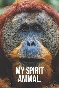 My Spirit Animal: Orangutan Journal