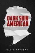 Dark Skin American