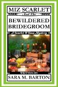 Miz Scarlet and the Bewildered Bridegroom
