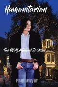Humanitarian - The Real Michael Jackson