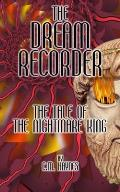 The Dream Recorder: The Tale of the Nightmare King