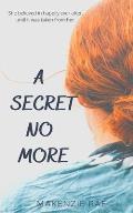 A Secret No More
