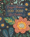 Lesson Planner 2019-2020 for Teacher: Dated Lesson Plan Book with Academic Year from July 2019 - June 2020