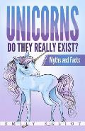 Unicorns: Do they really exist? Myths and Facts