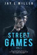 Street Games: Vol 1