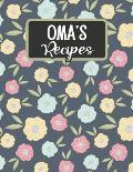 Oma's Recipes: Blank Recipe Book to Fill in