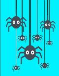 Creepy Spiders Notebook Journal 120 College Ruled Pages 8.5 X 11