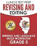 Illinois Test Prep Revising and Editing Grade 5: Writing and Language Skills Workbook