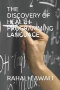 The Discovery of Health-Programming Language