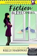 Fiction and Felonies