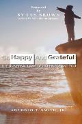 So Happy and Grateful: The Universal Laws of Happiness and You