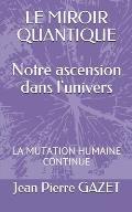 Le Miroir Quantique: La Mutation. Humaine Continue
